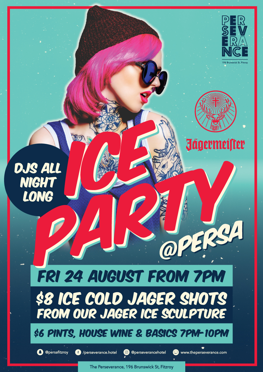 Jagermeister and Perseverance present: Ice party