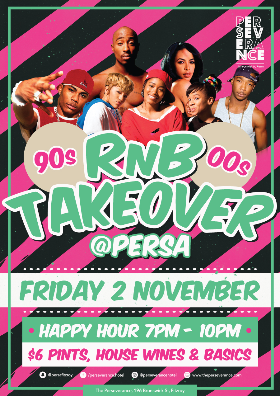 Rnb Takeover / Perseverance Bar Fitzroy