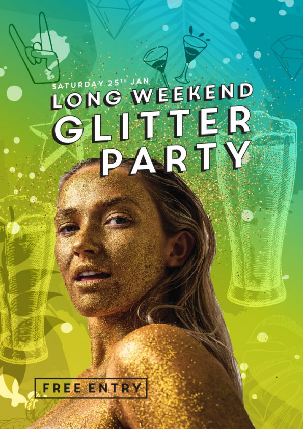 Long Weekend Glitter Party
